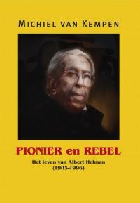 Pionier en Rebel