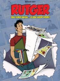 Rutger - Een goed begin ... is een hoop werk!